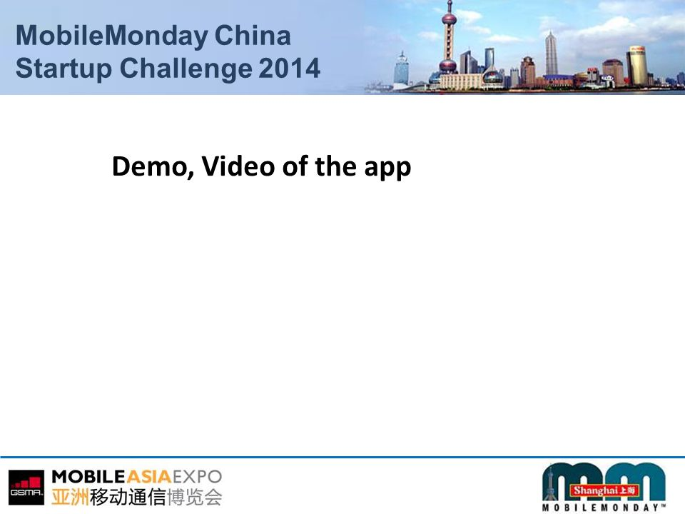 MobileMonday China Startup Challenge 2014 Demo, Video of the app
