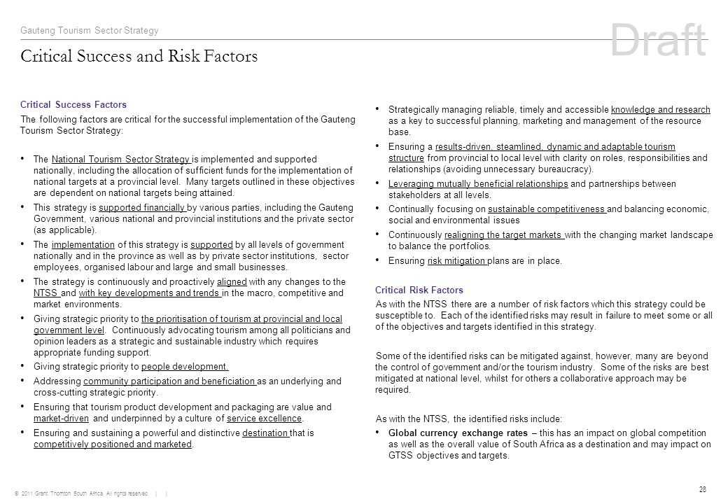 © 2011 Grant Thornton South Africa. All rights reserved. | | 28 Critical Success and Risk Factors Gauteng Tourism Sector Strategy Critical Success Fac