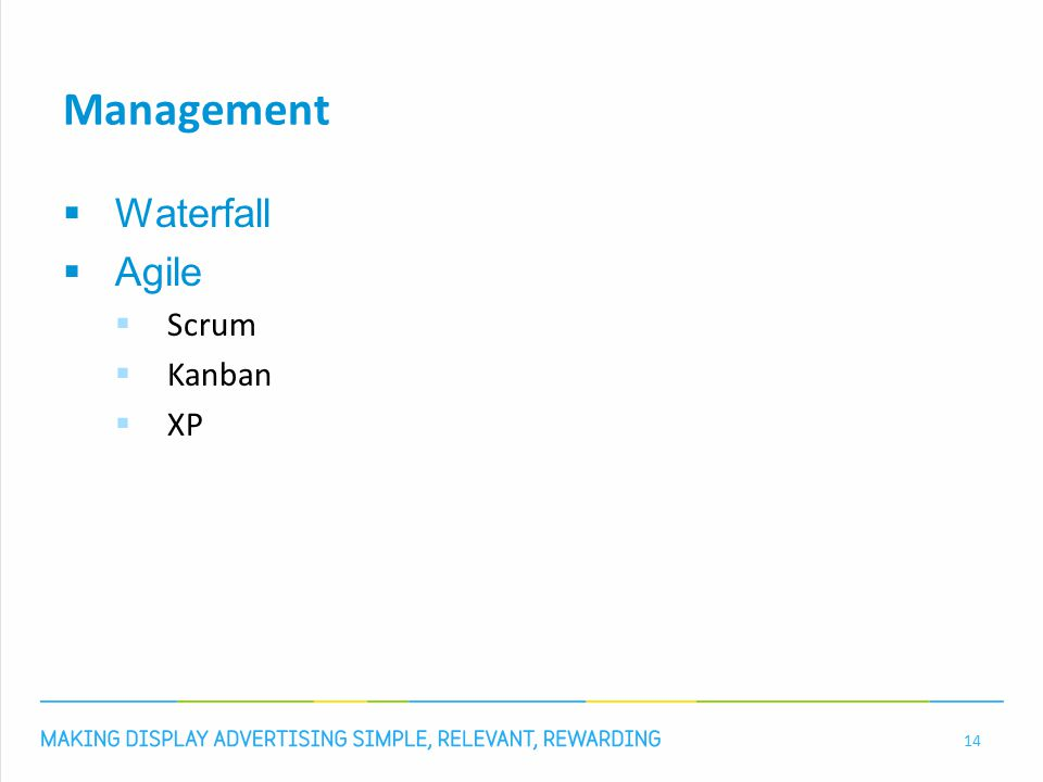 Management  Waterfall  Agile  Scrum  Kanban  XP 14