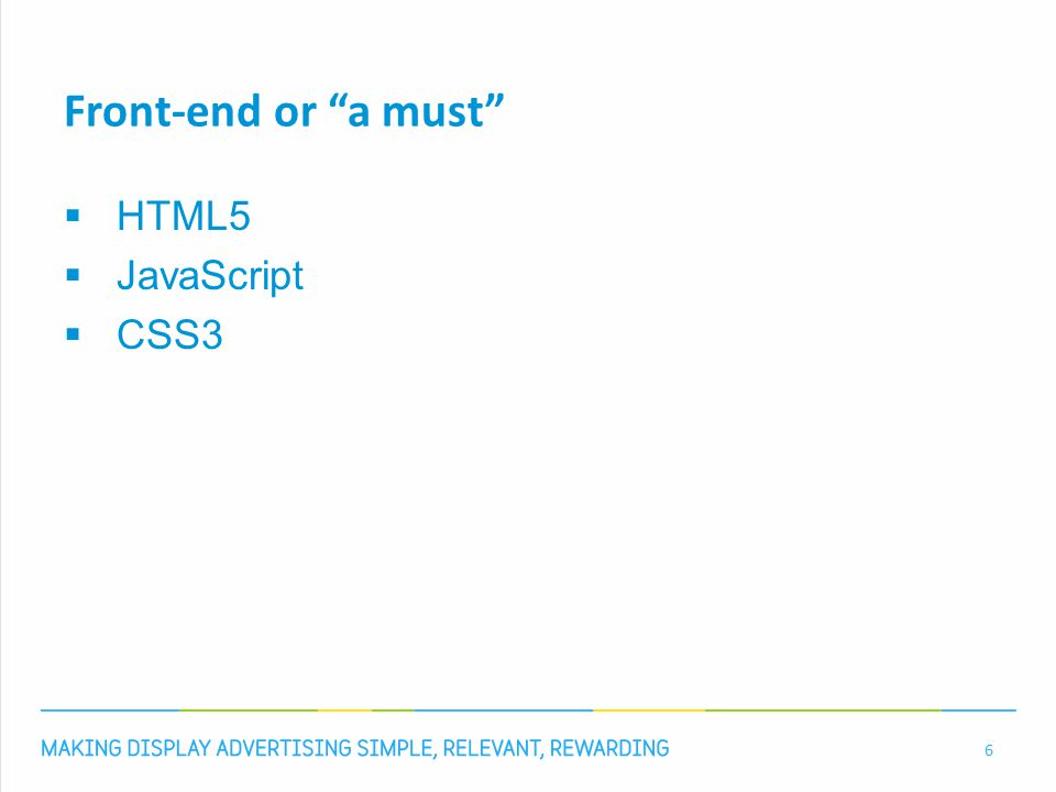 """Front-end or """"a must""""  HTML5  JavaScript  CSS3 6"""