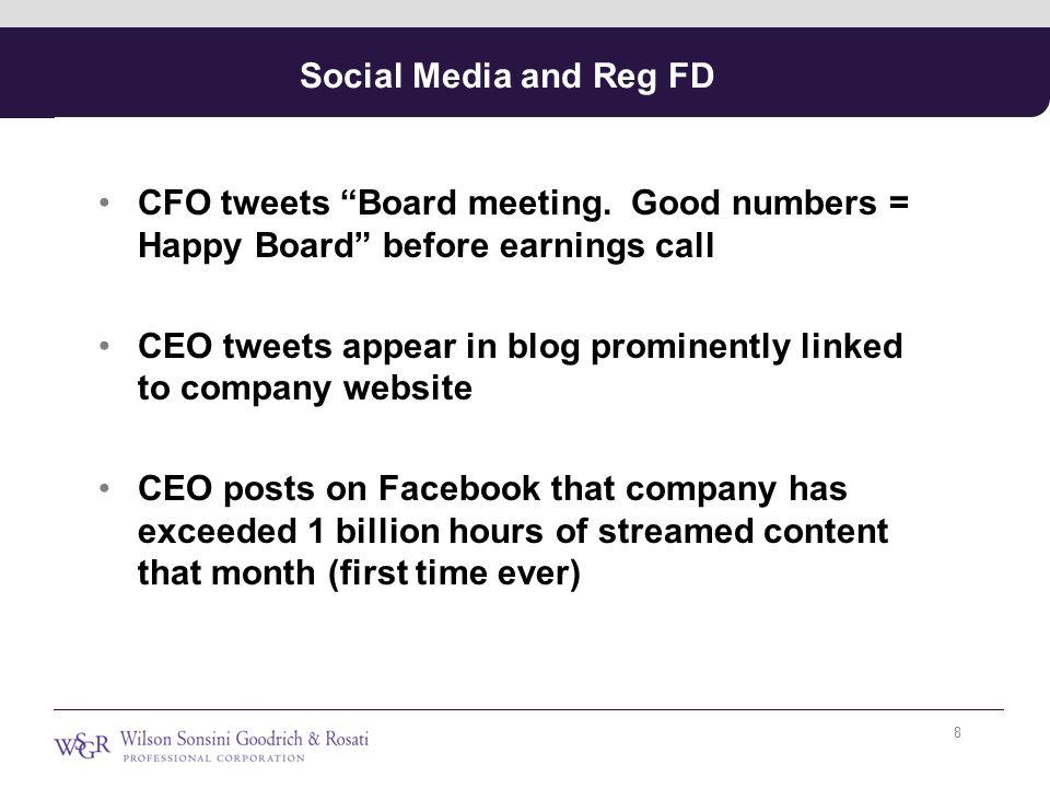 Social Media and Reg FD CFO tweets Board meeting.