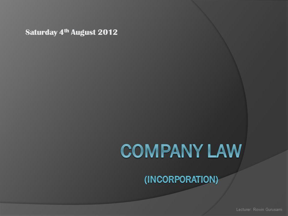 Saturday 4 th August 2012 Lecturer: Rowin Gurusami