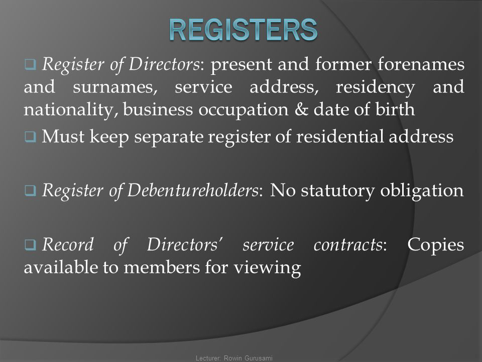  Register of Directors : present and former forenames and surnames, service address, residency and nationality, business occupation & date of birth 