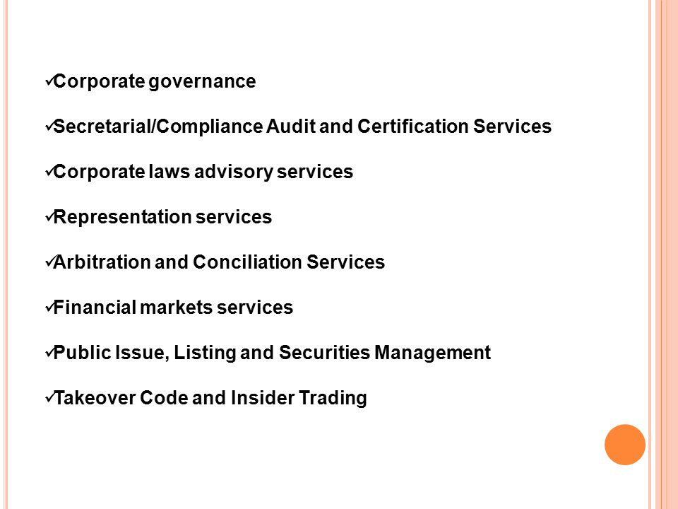 Finance And Accounting Services Taxation Services Processing Inter Corporate Loans International Trade And WTO Services Management Services (General/Strategic Management) Arranging Amalgamation, Acquisition, Joint Venture Corporate Communications And Public Relations Human Resources Management ENVIRONMENTAL ASPECTS Information Technology