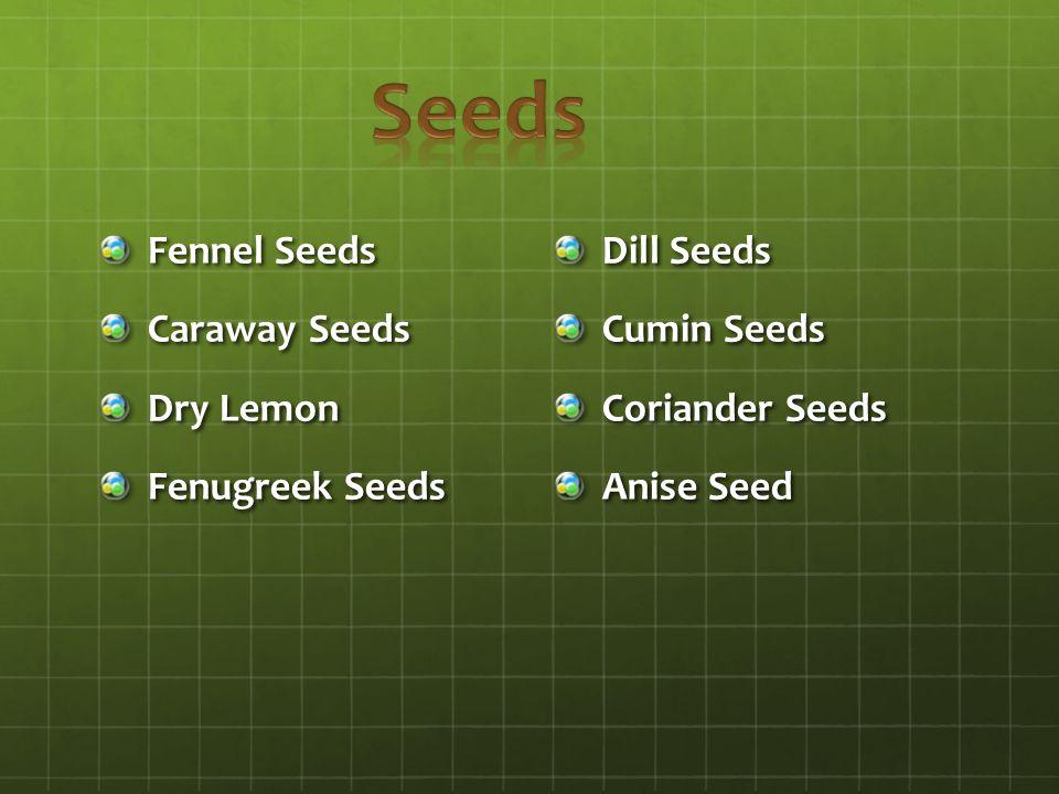 Fennel Seeds Caraway Seeds Dry Lemon Fenugreek Seeds Dill Seeds Cumin Seeds Coriander Seeds Anise Seed