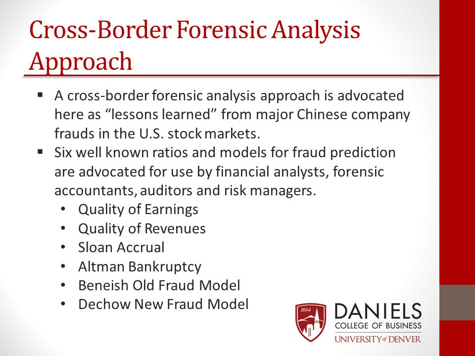 "Cross-Border Forensic Analysis Approach  A cross-border forensic analysis approach is advocated here as ""lessons learned"" from major Chinese company"