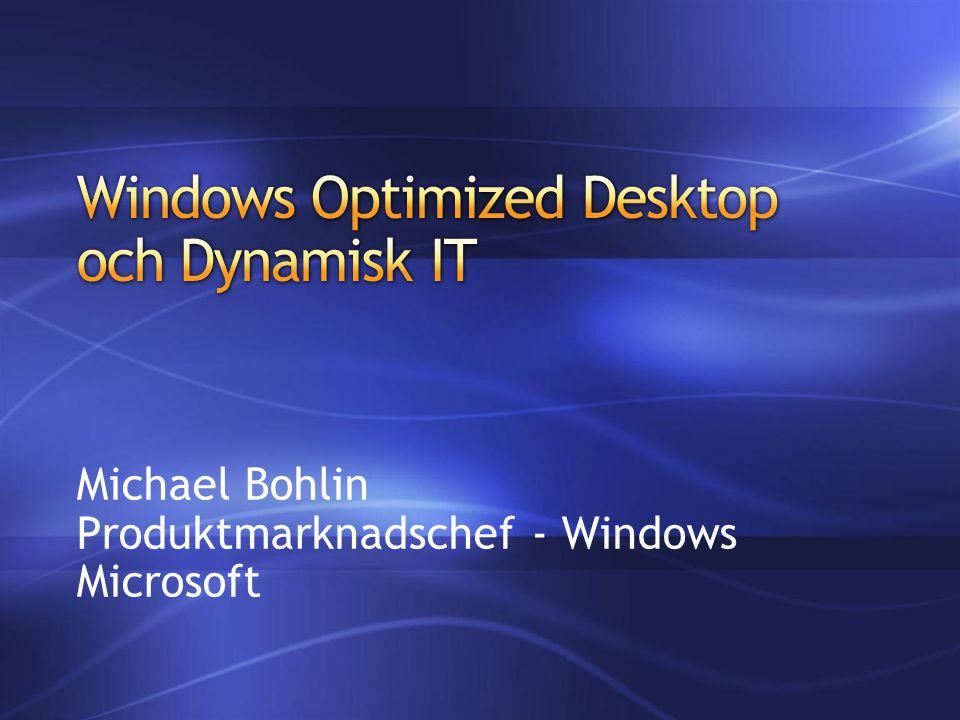 Michael Bohlin Produktmarknadschef - Windows Microsoft