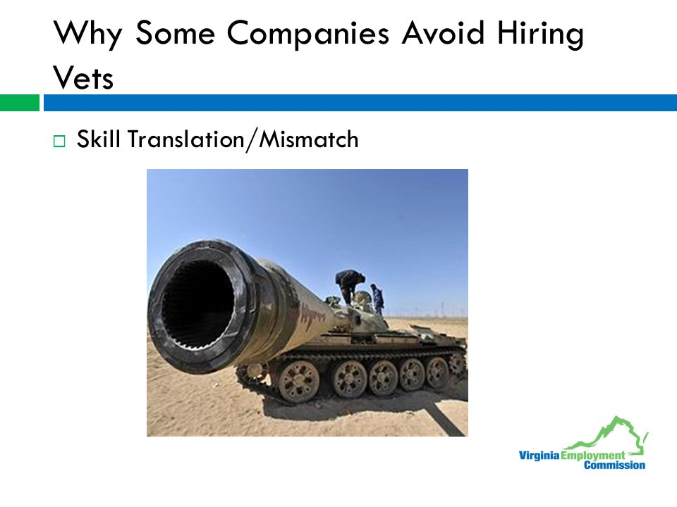 Why Some Companies Avoid Hiring Vets  Skill Translation/Mismatch