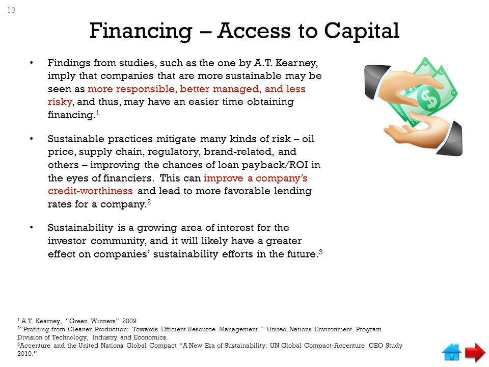 Financing – Access to Capital Findings from studies, such as the one by A.T.