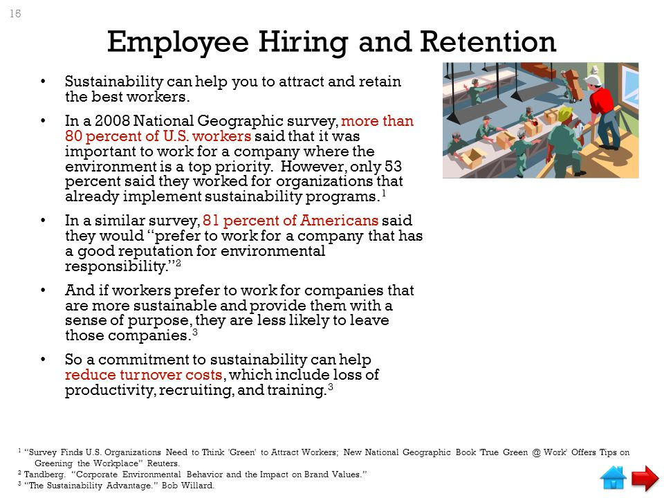 Employee Hiring and Retention Sustainability can help you to attract and retain the best workers.