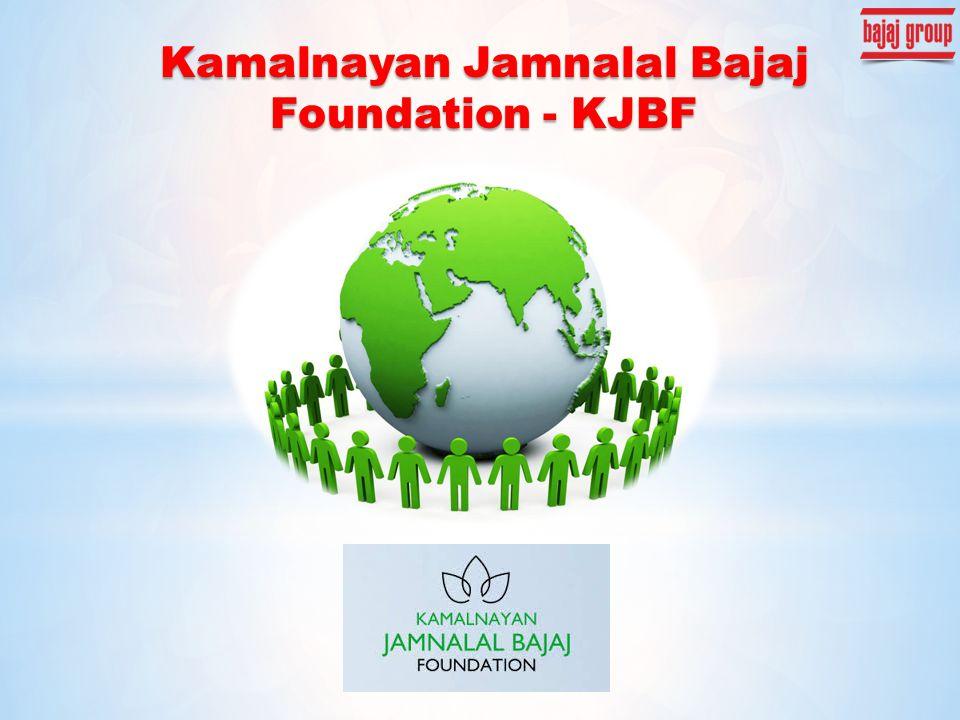 Kamalnayan Jamnalal Bajaj Foundation - KJBF