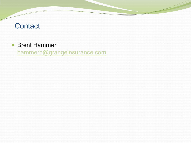 Contact Brent Hammer hammerb@grangeinsurance.com hammerb@grangeinsurance.com