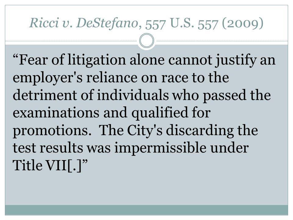 Ricci v. DeStefano, 557 U.S.