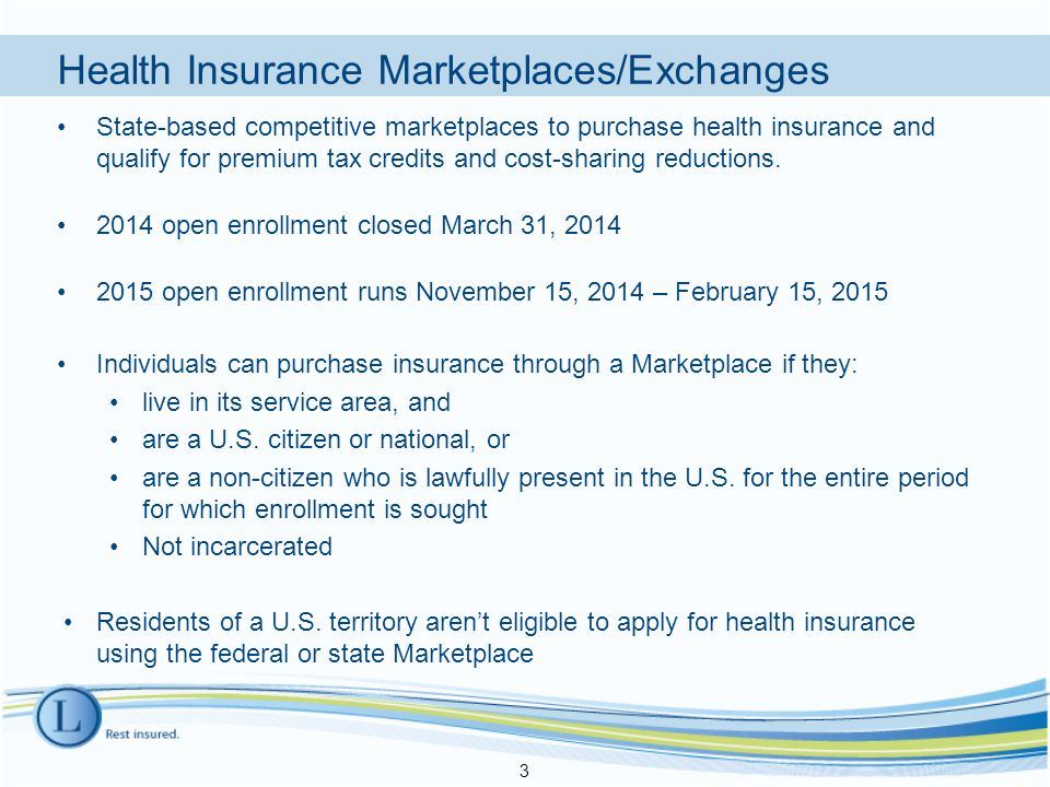 Health Insurance Marketplaces/Exchanges State-based competitive marketplaces to purchase health insurance and qualify for premium tax credits and cost-sharing reductions.