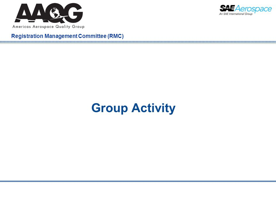 Company Confidential Registration Management Committee (RMC) Group Activity