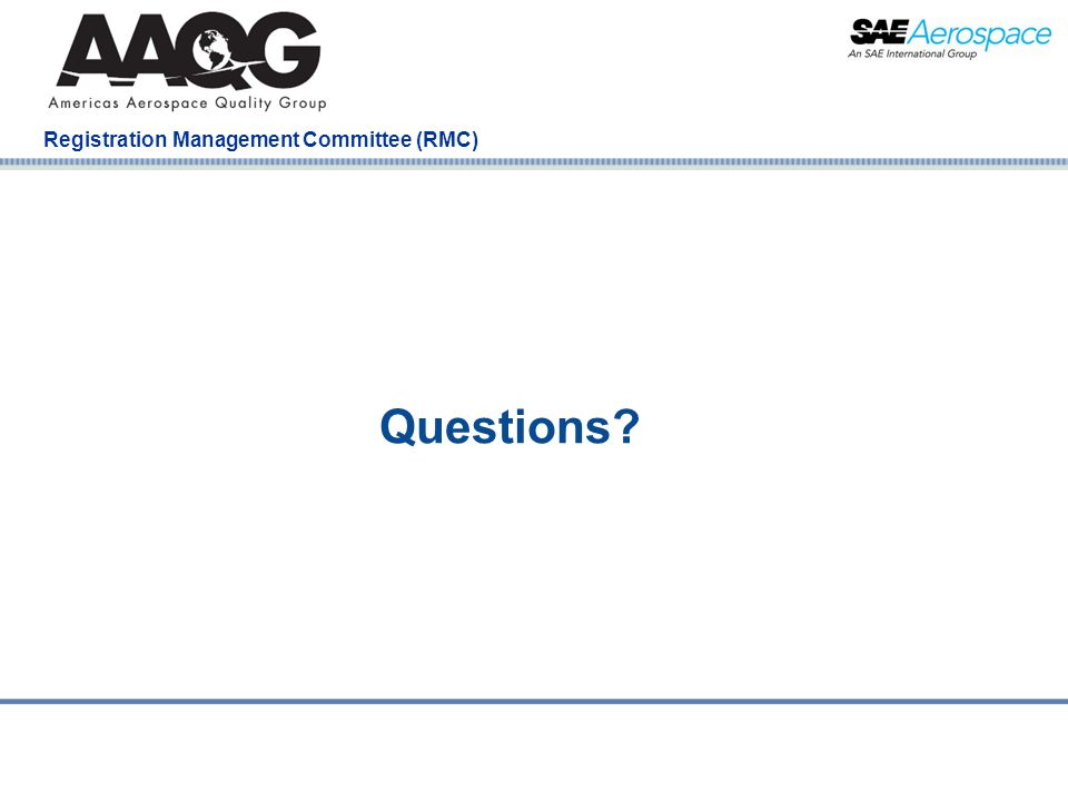 Company Confidential Registration Management Committee (RMC) Questions