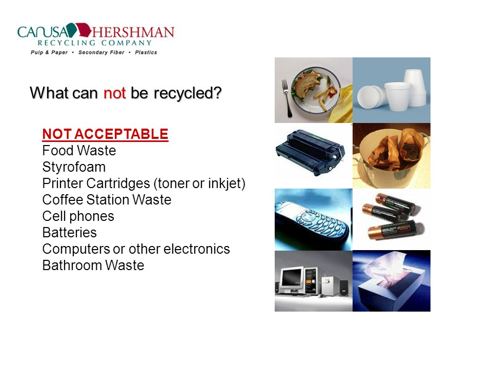 What can not be recycled.