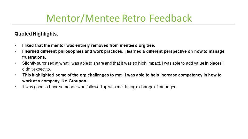 Mentor/Mentee RetroFeedback Quoted Highlights.