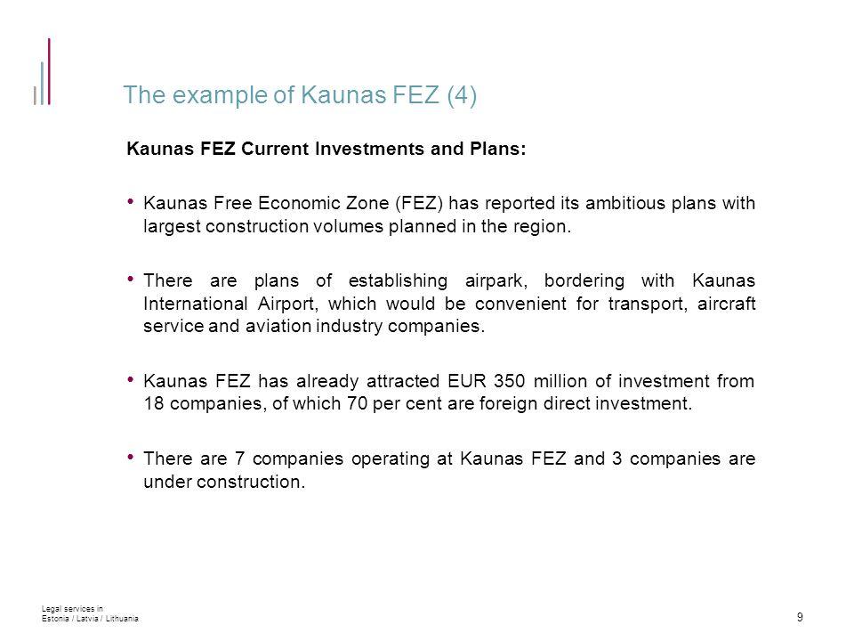 Plan of Kaunas FEZ 10 Legal services in Estonia / Latvia / Lithuania