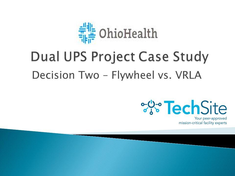 Decision Two – Flywheel vs. VRLA