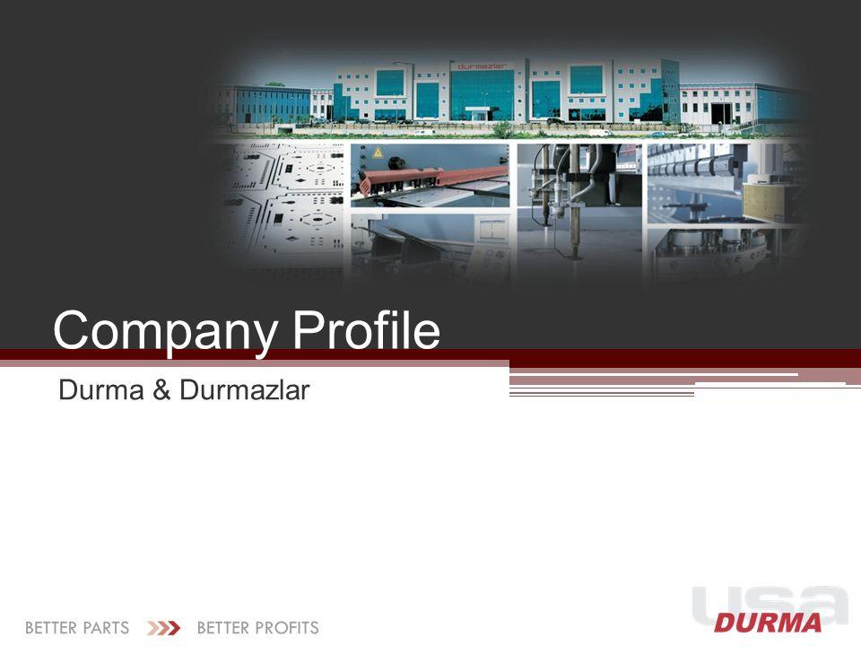 Company Profile Durma & Durmazlar