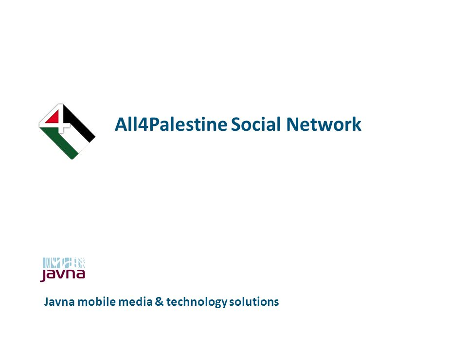 All4Palestine Social Network Javna mobile media & technology solutions