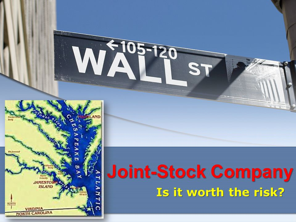 Joint-Stock Company Is it worth the risk?
