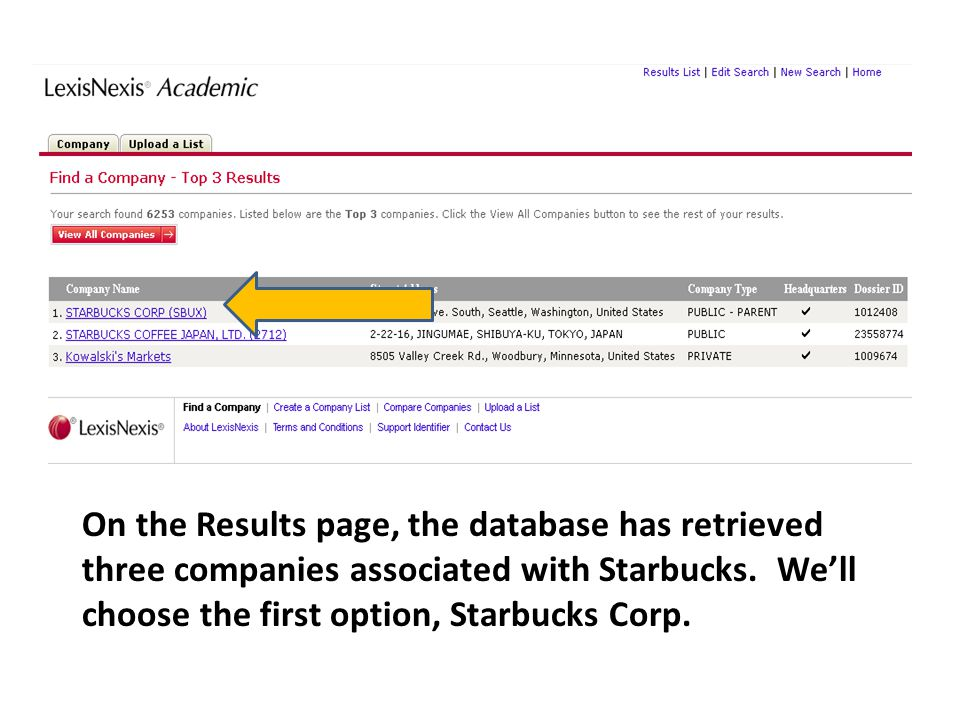 On the Results page, the database has retrieved three companies associated with Starbucks.