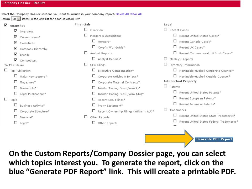 On the Custom Reports/Company Dossier page, you can select which topics interest you.