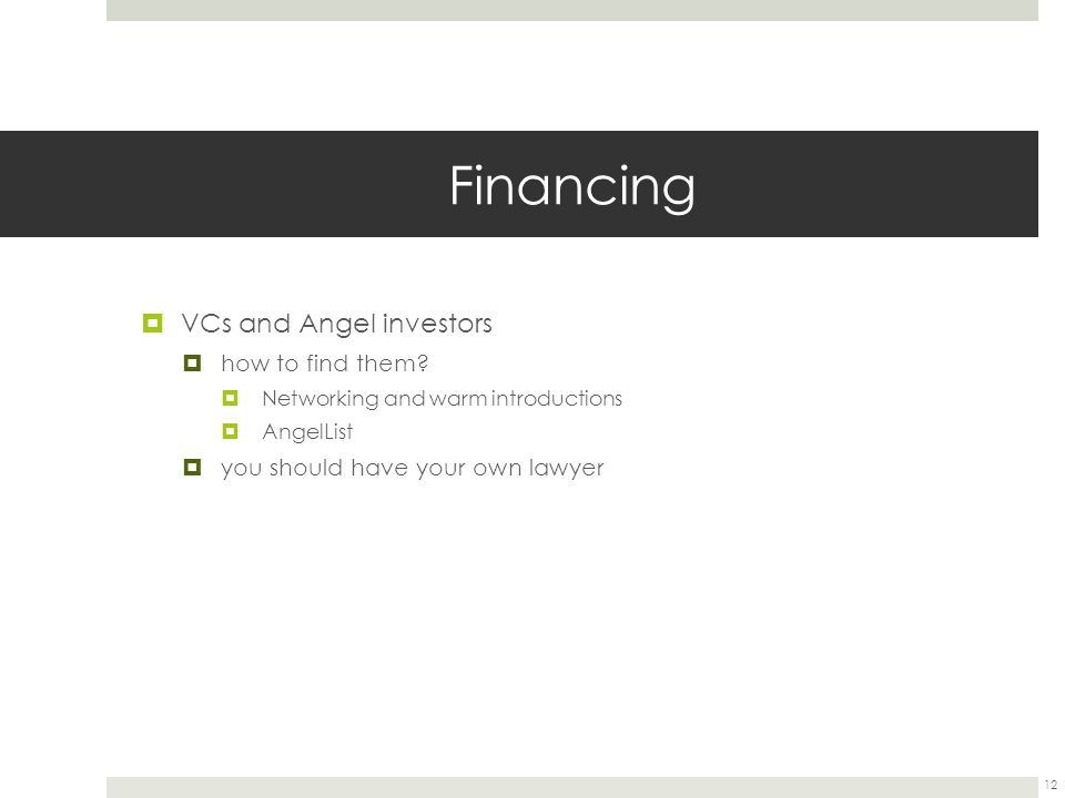 Financing  VCs and Angel investors  how to find them.
