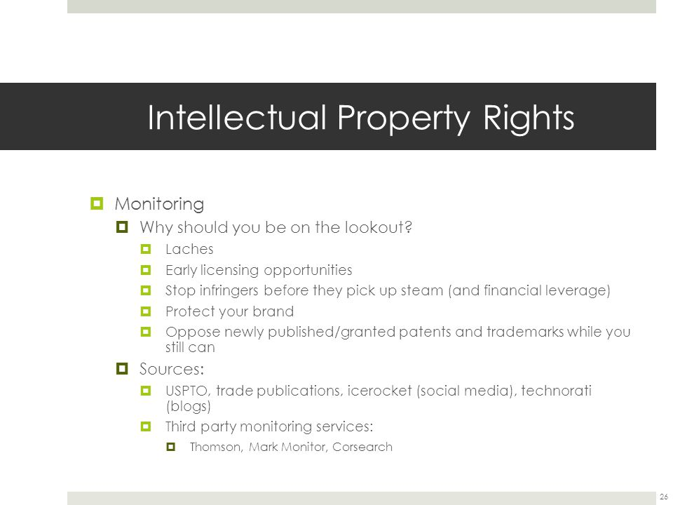 Intellectual Property Rights  Monitoring  Why should you be on the lookout.