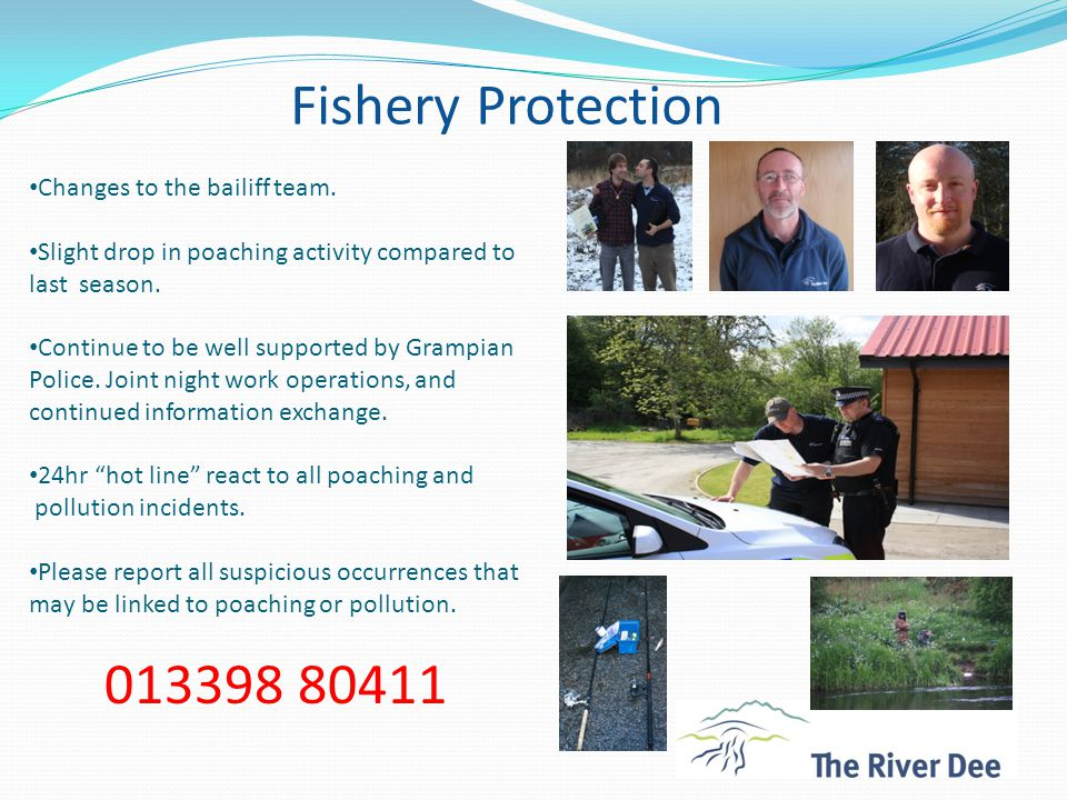 Fishery Protection Changes to the bailiff team.