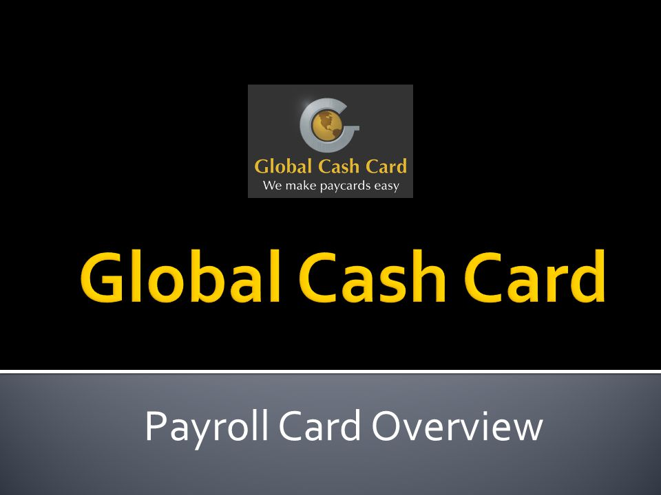 Payroll Card Overview