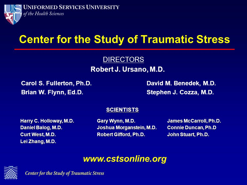 Center for the Study of Traumatic Stress DIRECTORS David M.