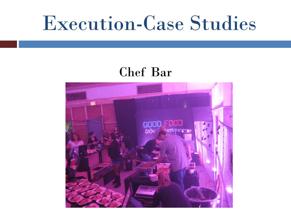 Execution-Case Studies Chef Bar