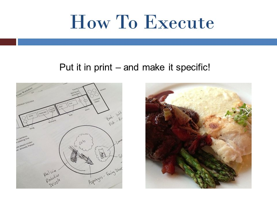 How To Execute Put it in print – and make it specific!