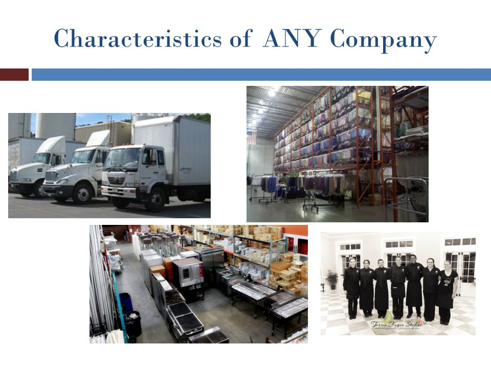 Characteristics of ANY Company