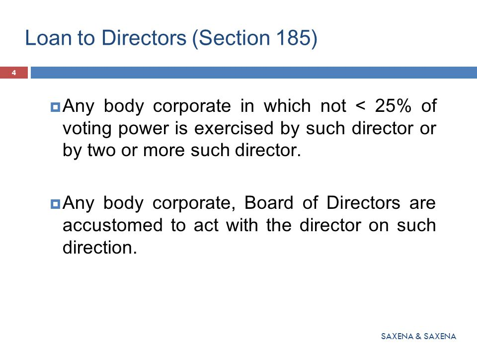 Loan to Directors (Section 185) EXCEPTIONS: 1.