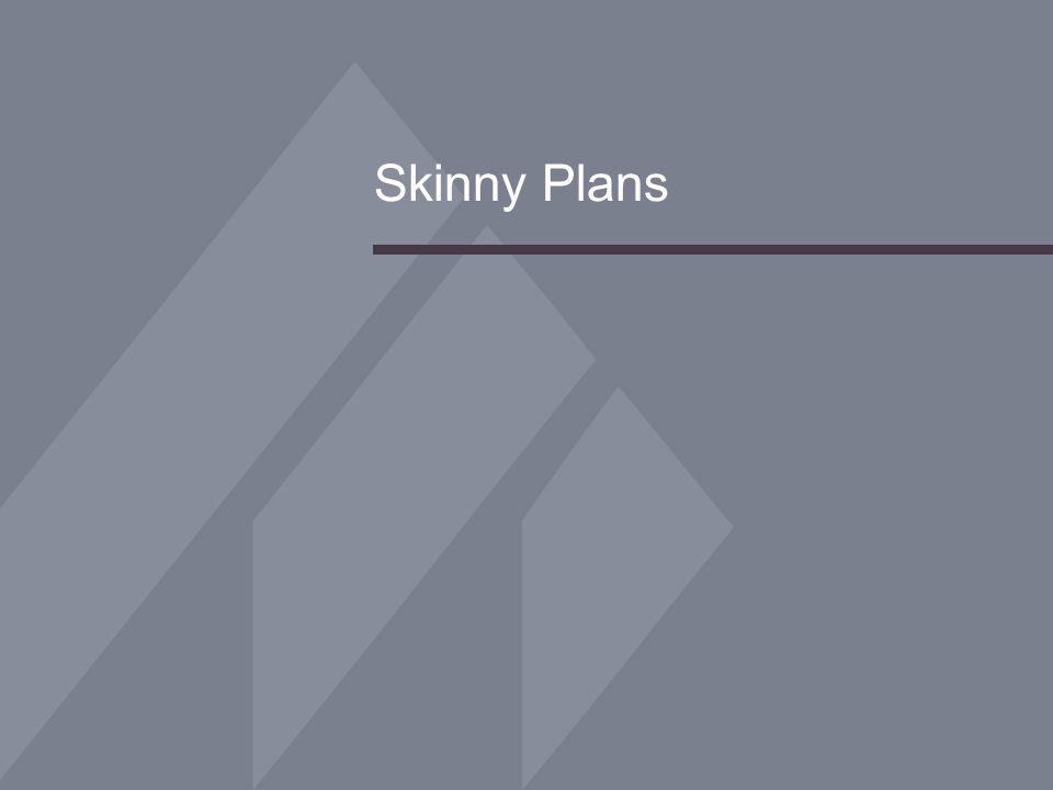Skinny Plans