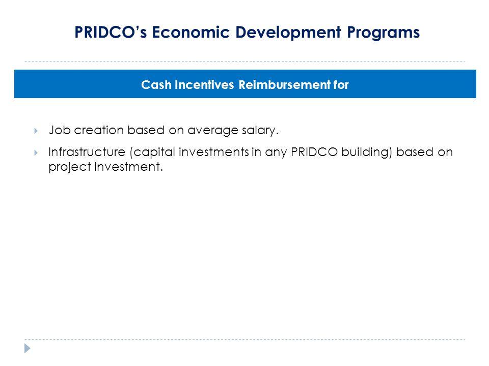 PRIDCO's Economic Development Programs  Job creation based on average salary.