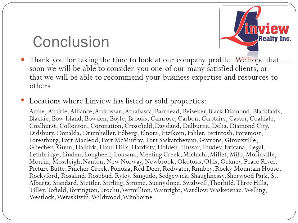 Conclusion Thank you for taking the time to look at our company profile.
