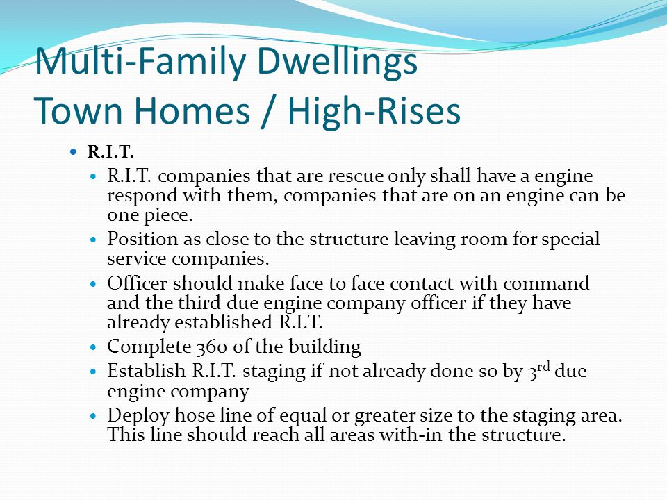 Multi-Family Dwellings Town Homes / High-Rises R.I.T.