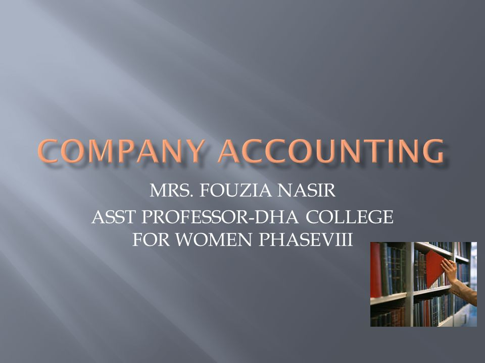 MRS. FOUZIA NASIR ASST PROFESSOR-DHA COLLEGE FOR WOMEN PHASEVIII