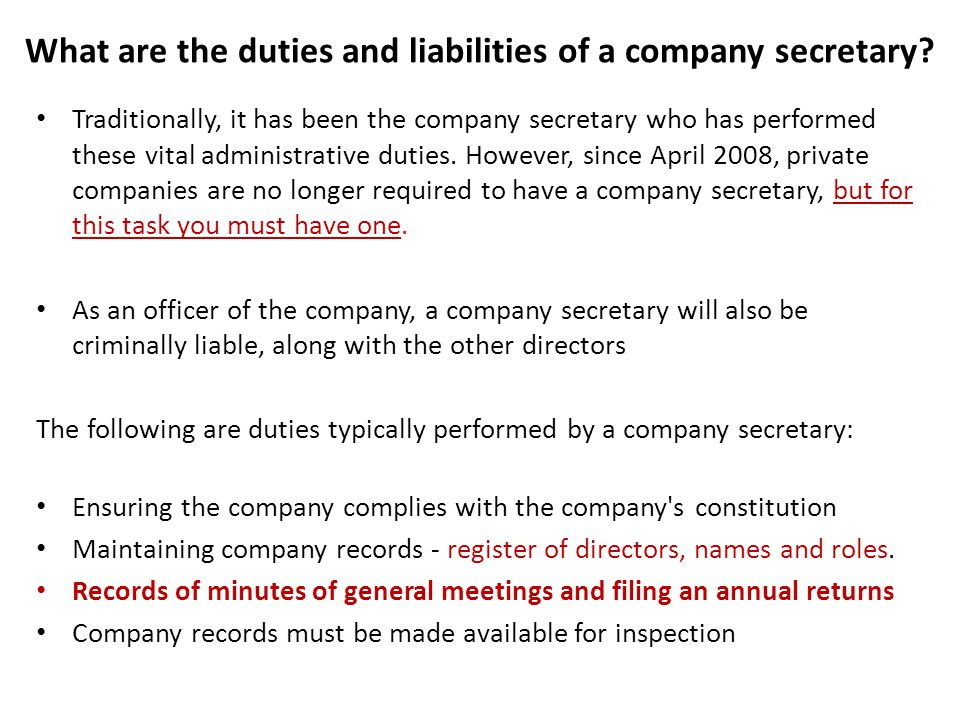 What are the duties and liabilities of a company secretary.