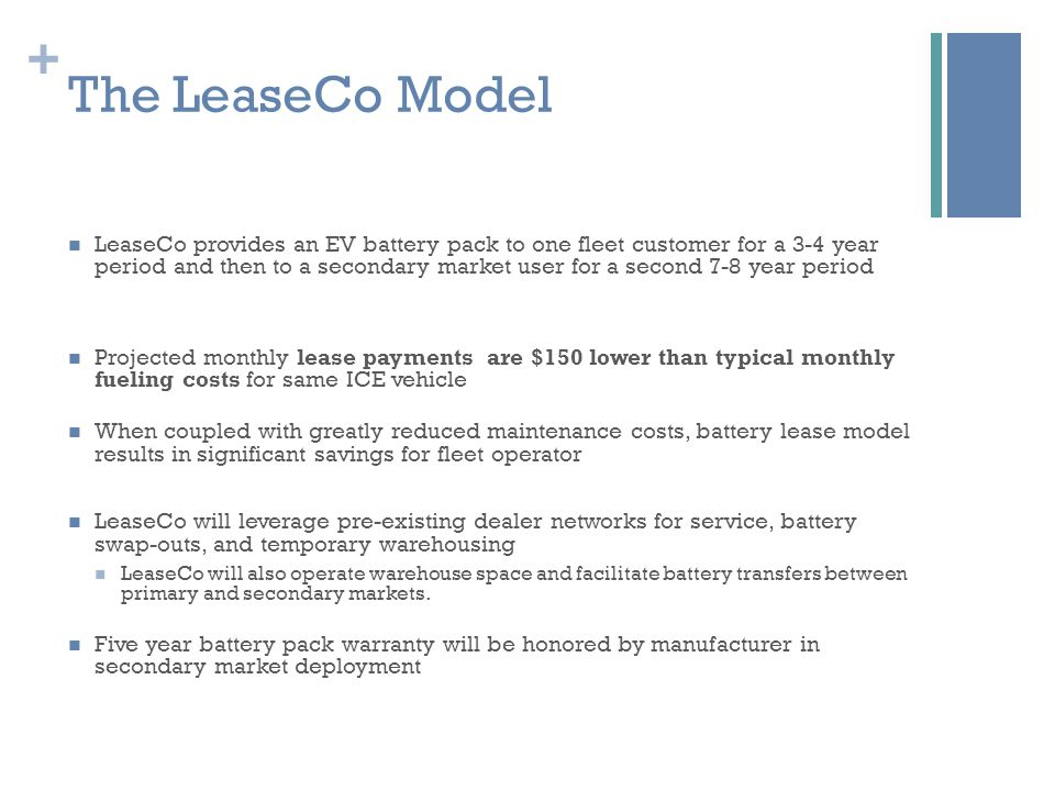+ The LeaseCo Model cont.