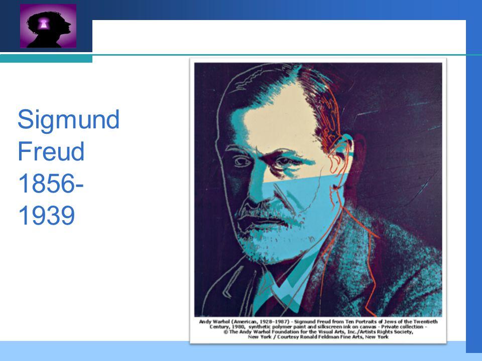 Company LOGO Sigmund Freud 1856- 1939
