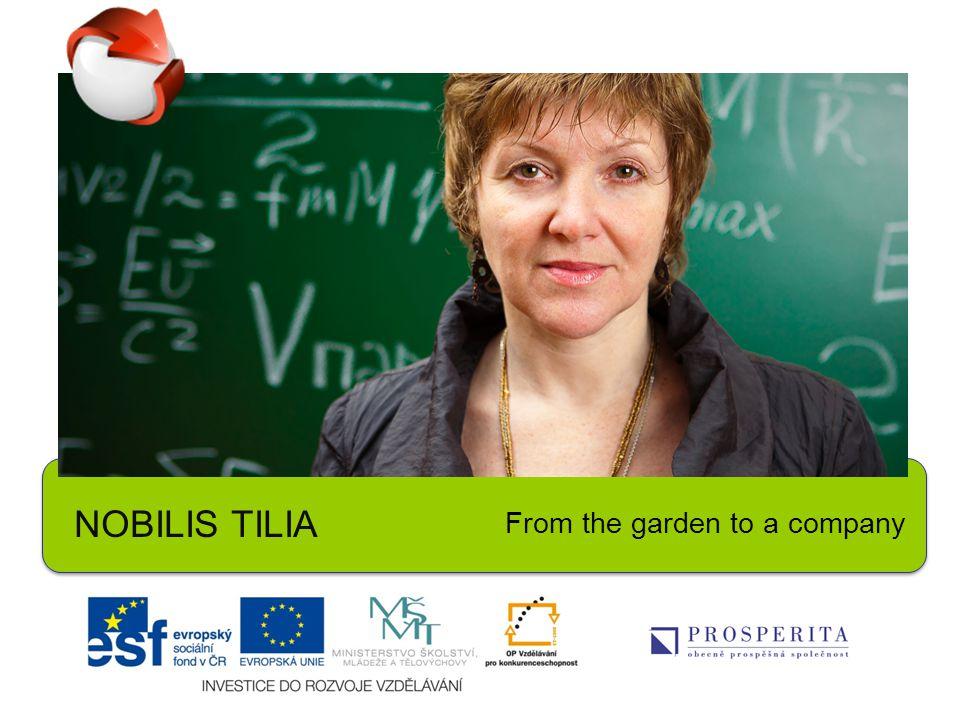 NOBILIS TILIA From the garden to a company