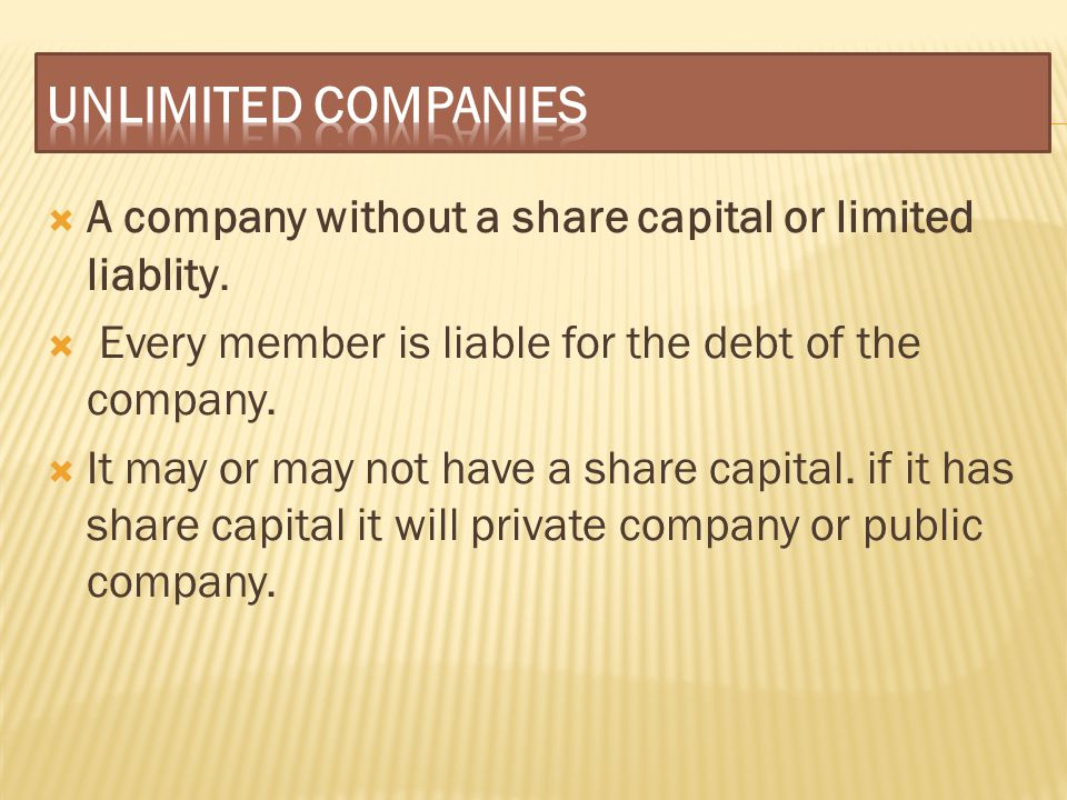  A company without a share capital or limited liablity.  Every member is liable for the debt of the company.  It may or may not have a share capita