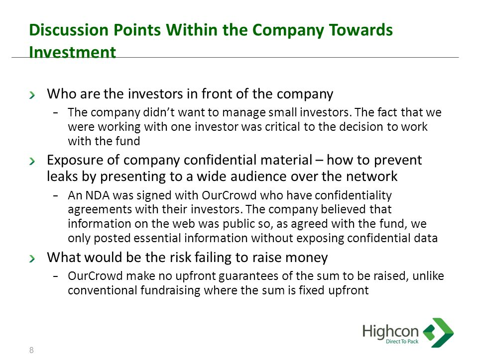 Discussion Points Within the Company Towards Investment Who are the investors in front of the company − The company didn't want to manage small investors.