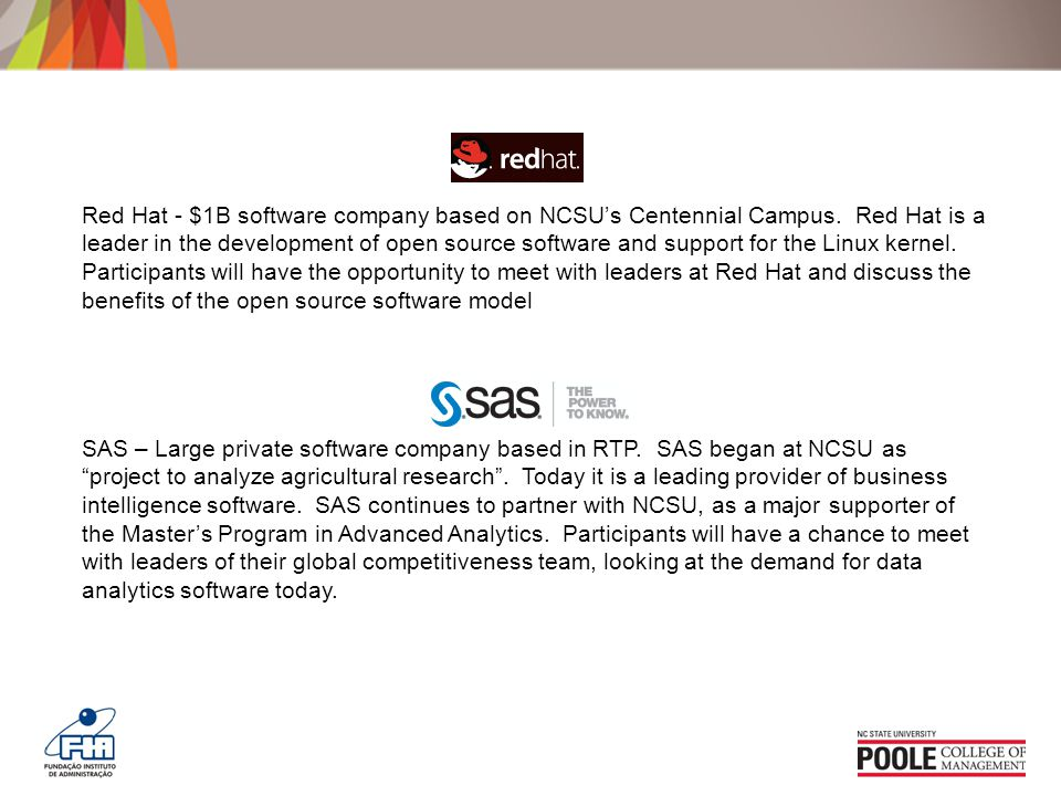 Red Hat - $1B software company based on NCSU's Centennial Campus.